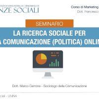 La ricerca sociale per la comunicazione (politica) online.